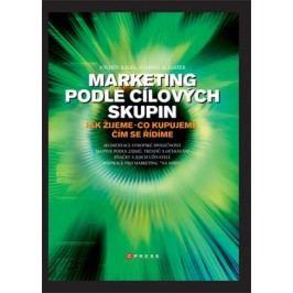 Marketing podle cílových skupin | Florian Allgayer, Jochen Kalka