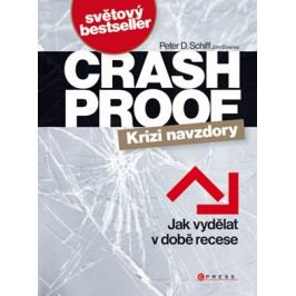 Crash Proof - Krizi navzdory | John Downes, Peter D. Schiff