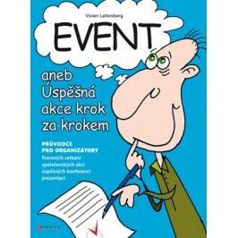 Event aneb Úspěšná akce krok za krokem | Vivien Lattenberg