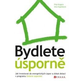Bydlete úsporně | Alice Kupčeková, Filip Grygera
