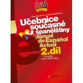 Učebnice současné španělštiny - 2. díl | Ludmila Mlýnková, Olga Macíková