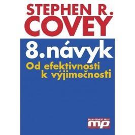 8. návyk | Stephen M. R. Covey