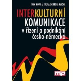 Interkulturní komunikace v řízení a podn | Sylvia Schroll-Machl, Ivan Nový