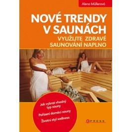 Nové trendy v saunách | Alena Müllerová