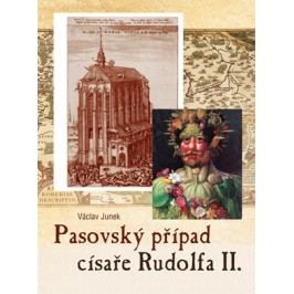 Pasovský případ císaře Rudolfa II. | Václav Junek