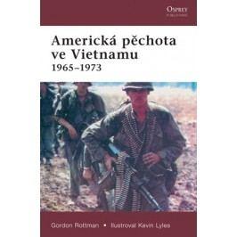 Americká pěchota ve Vietnamu 1965-1973 | Gordon Rottman