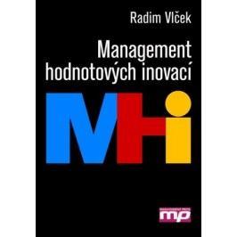 Management hodnotových inovací   Radim Vlček
