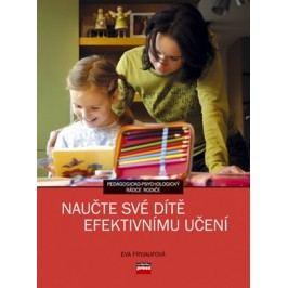 Naučte své dítě efektivnímu učení | Eva Fryjaufová