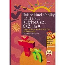 Jak se kluci a holky učili říkat L, ĎŤŇ, CSZ, ČŠŽ, R a Ř | Bohdana Pávková, Richard Šmarda