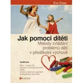 Jak pomoci dítěti.... | Eva Essa