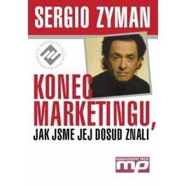 Konec marketingu, jak jsme jej dosud znali | Sergio Zyman