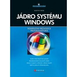 Jádro systému Windows | Martin Dráb