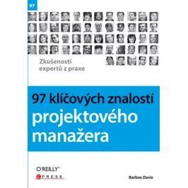 97 klíčových znalostí projektového manažera | Barbee Davis