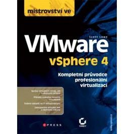 Mistrovství ve VMware vSphere 4 | Scott Lowe