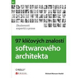 97 klíčových znalostí softwarového architekta | Richard Monson-Haefel