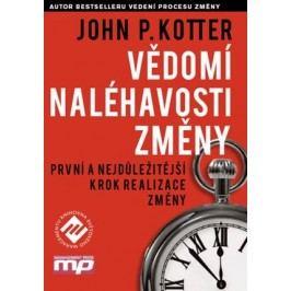 Vědomí naléhavosti změny | John P. Kotter