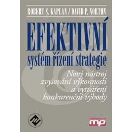 Efektivní systém řízení strategie | Robert S. Kaplan, David P. Norton