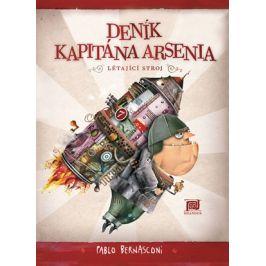 Deník kapitána Arsenia - Létající stroj | Pablo Bernasconi, Pablo Bernasconi