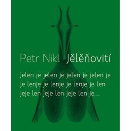 Jělěňovití + CD | Petr Nikl, Petr Nikl