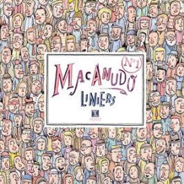 Macanudo 1 | Ricardo Liniers, Ricardo Liniers