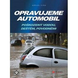 Opravujeme automobil | Bořivoj Plšek