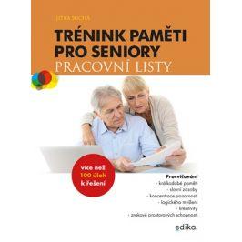 Trénink paměti pro seniory: Pracovní listy | Jitka Suchá