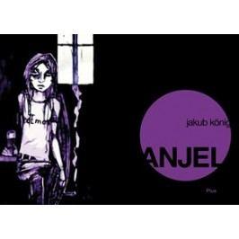 Anjel | Jakub König, Jakub König