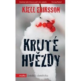 Kruté hvězdy   Kjell Eriksson