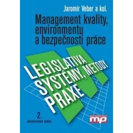 Management kvality, environmentu a bezpečnosti práce. | Jaromír Veber, Alena Plášková, Marie Hůlová