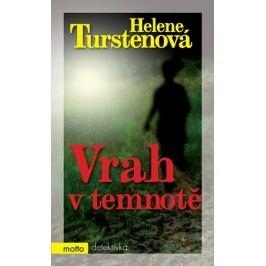 Vrah v temnotě | Helene Turstenová