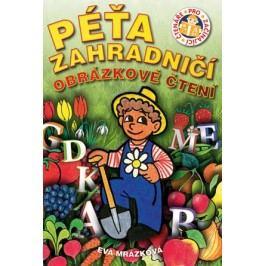 Péťa zahradničí | Eva Mrázková