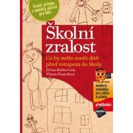 Školní zralost | Vlasta Šmardová, Jiřina Bednářová
