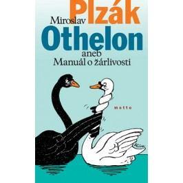 Othelon aneb manuál o žárlivosti | Miroslav Plzák
