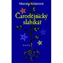 Čarodějnický slabikář | Marcela Košanová