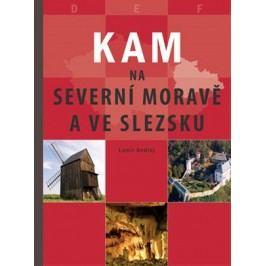 KAM na severní Moravě a ve Slezsku | Lumír Ondřej