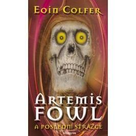 Artemis Fowl - Poslední strážce | Eoin Colfer