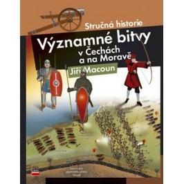 Významné bitvy v Čechách a na Moravě   Jiří Macoun