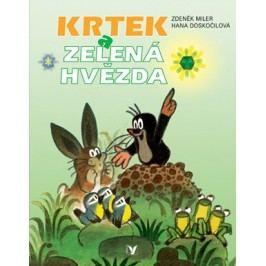 Krtek a zelená hvězda | Zdeněk Miler, Hana Doskočilová
