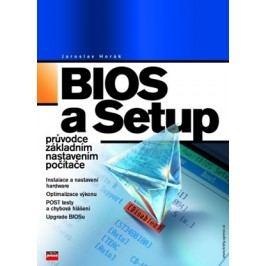 BIOS a Setup | Jaroslav Horák