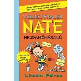 Velkej frajer Nate - Mejdan čmáralů | Lincoln Peirce