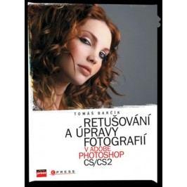 Retušování a úpravy fotografií v Adobe Photoshop CS/CS2 | Tomáš Barčík