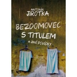 Bezdomovec s titulem | Zdeněk Antonín Jirotka
