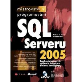 Mistrovství v programování SQL Serveru 2005 | Andrew J. Brust, Stephen Forte