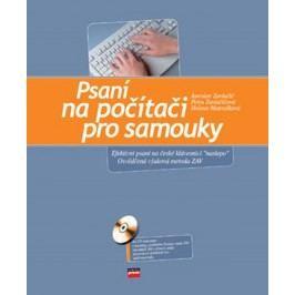 Psaní na počítači pro samouky | Jaroslav Zaviačič, Petra Zaviačičová, Helena Matoušková