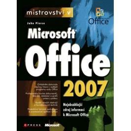 Mistrovství v Microsoft Office 2007 | John Pierce,  kolektiv