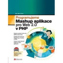 Programujeme Mashup aplikace | Shu-Wai Chow