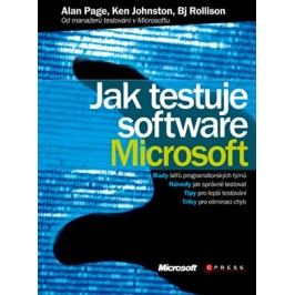 Jak testuje software Microsoft | Ken Johnston, Alan Page, Bj Rollison