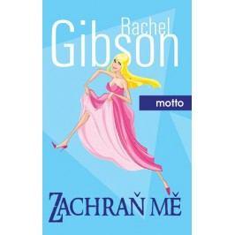 Zachraň mě | Rachel Gibson