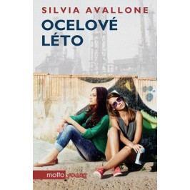 Ocelové léto | Silvia Avallone