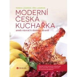 Moderní česká kuchařka | Monika Lazarová, Věra Lazarová